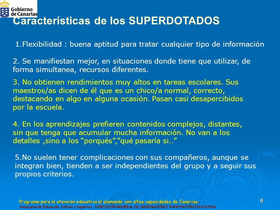 Características de los SUPERDOTADOS