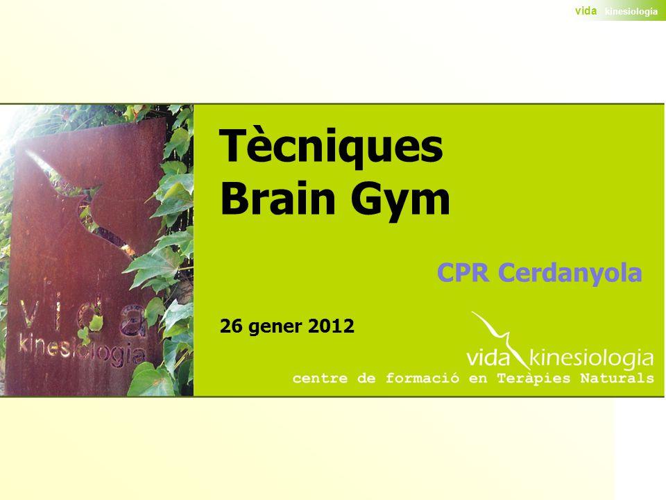 Tècniques Brain Gym CPR Cerdanyola 26 gener 2012