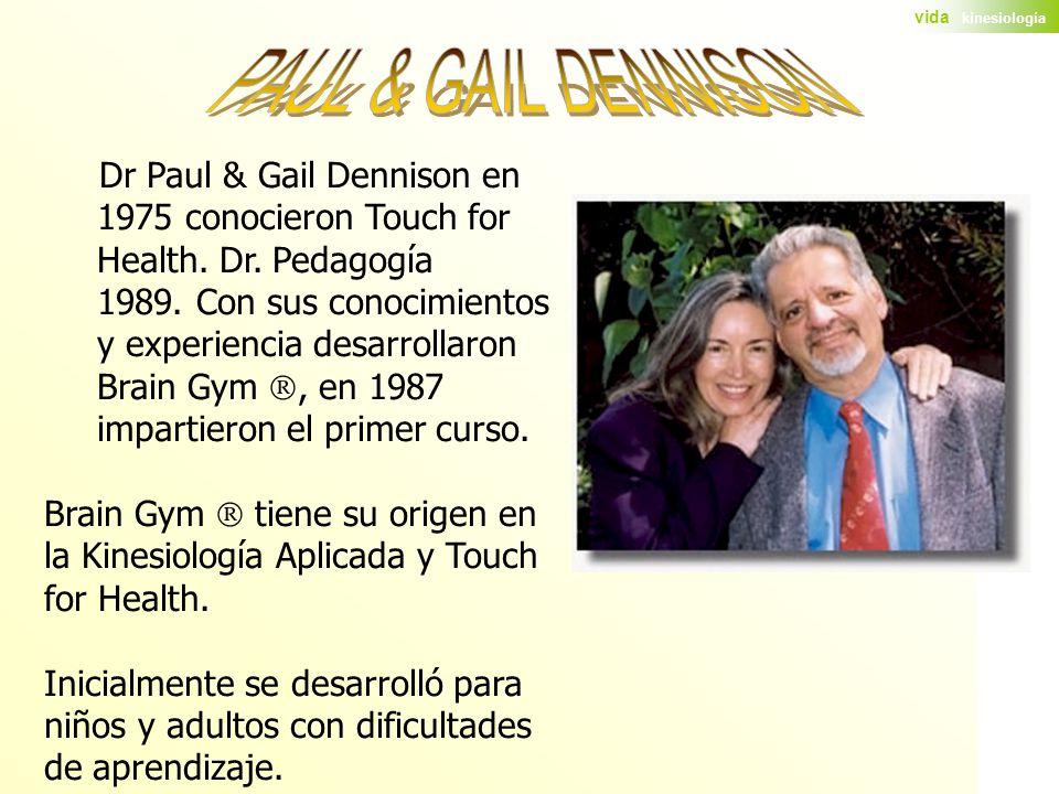 PAUL & GAIL DENNISON Dr Paul & Gail Dennison en
