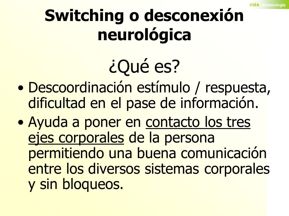 Switching o desconexión neurológica