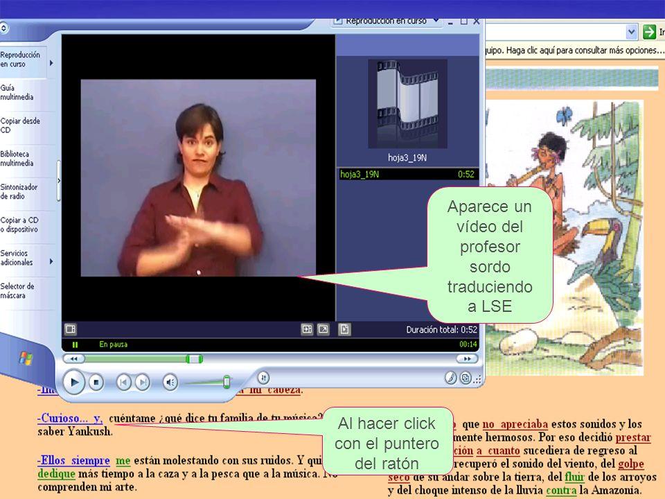 Aparece un vídeo del profesor sordo traduciendo a LSE