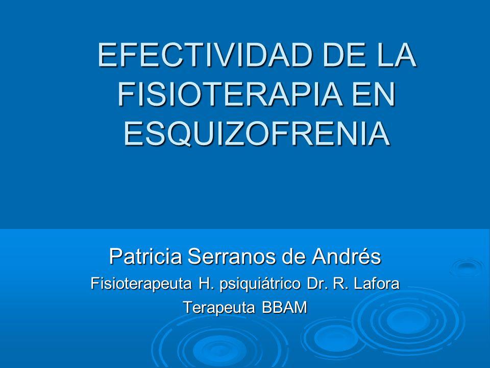 EFECTIVIDAD DE LA FISIOTERAPIA EN ESQUIZOFRENIA