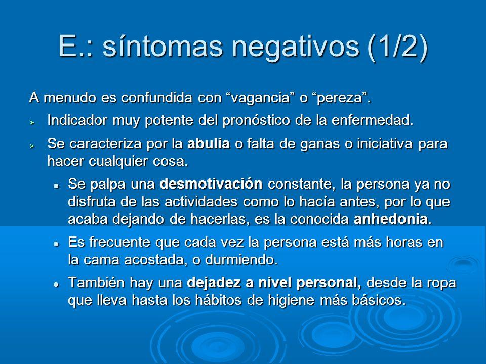 E.: síntomas negativos (1/2)