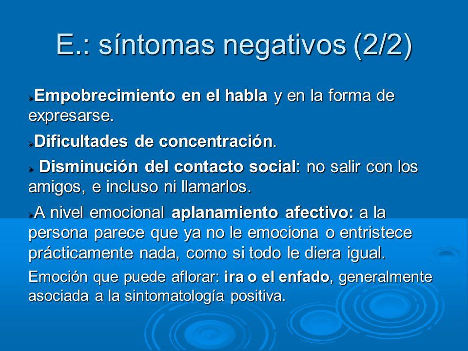 E.: síntomas negativos (2/2)