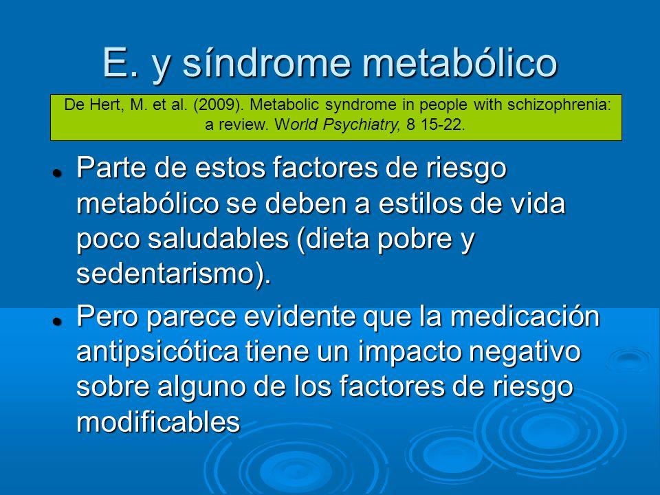 E. y síndrome metabólico