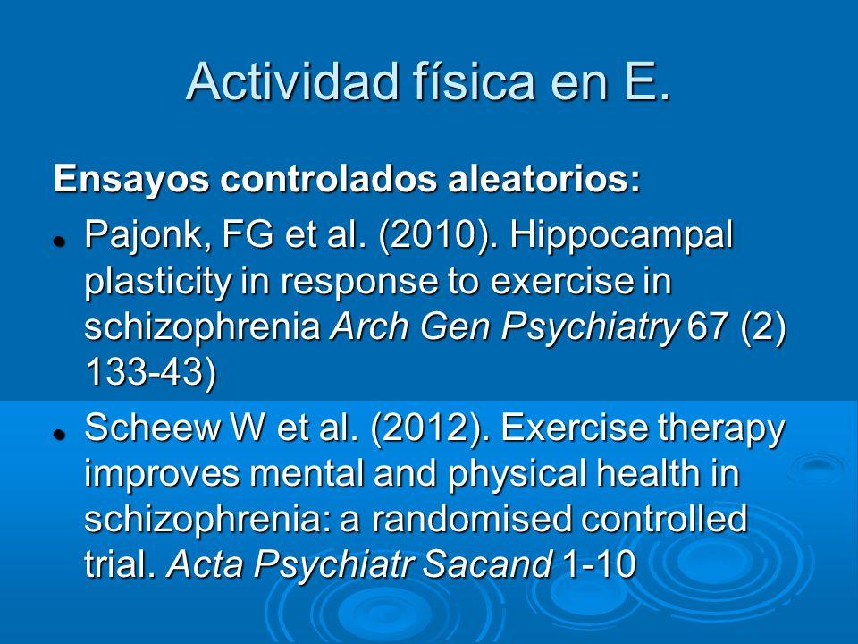 Actividad física en E. Ensayos controlados aleatorios:
