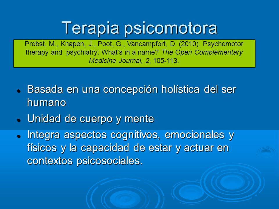 Terapia psicomotora Basada en una concepción holística del ser humano