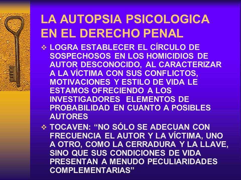 LA AUTOPSIA PSICOLOGICA EN EL DERECHO PENAL