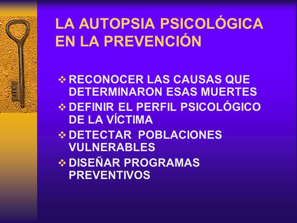 LA AUTOPSIA PSICOLÓGICA EN LA PREVENCIÓN