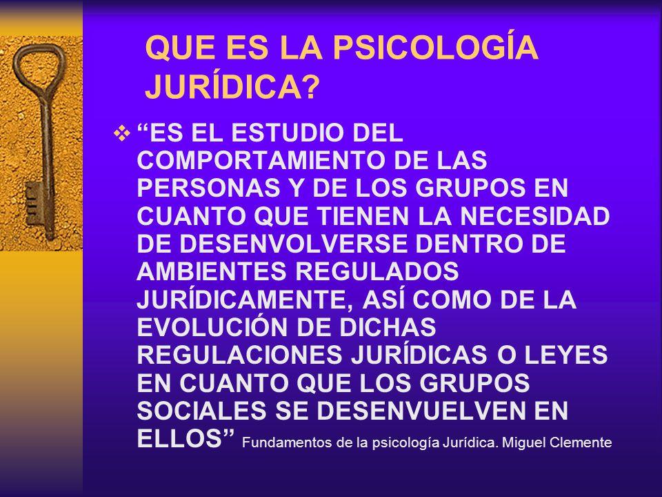 QUE ES LA PSICOLOGÍA JURÍDICA