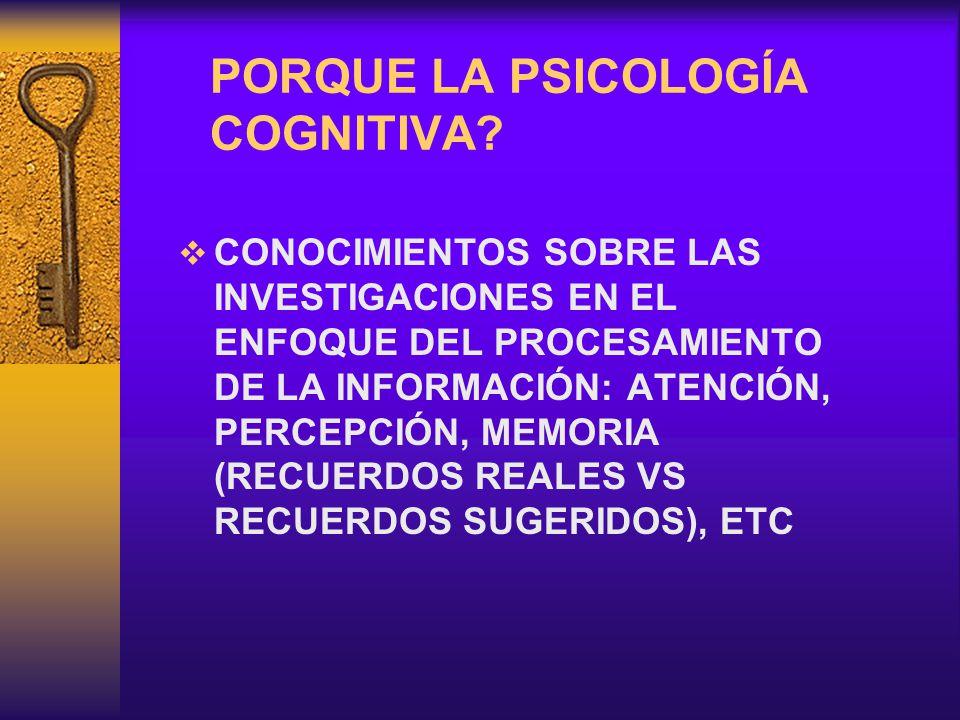 PORQUE LA PSICOLOGÍA COGNITIVA