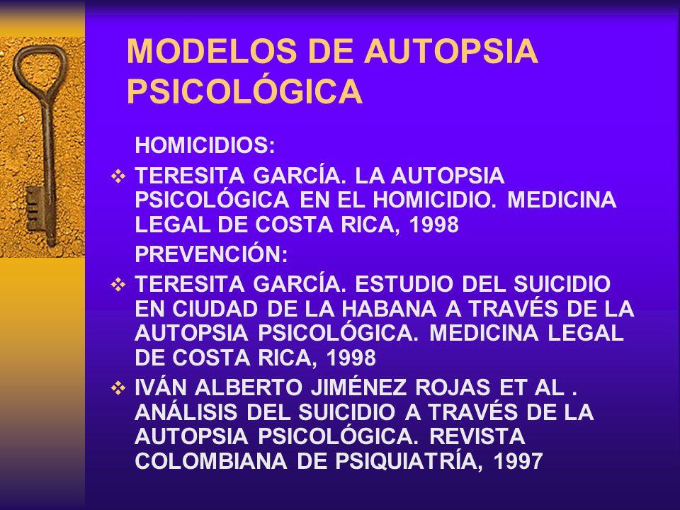 MODELOS DE AUTOPSIA PSICOLÓGICA
