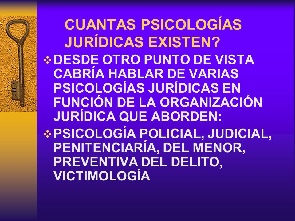 CUANTAS PSICOLOGÍAS JURÍDICAS EXISTEN