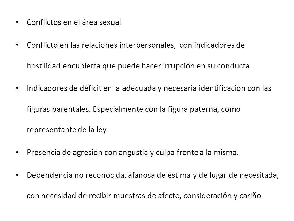 Conflictos en el área sexual.