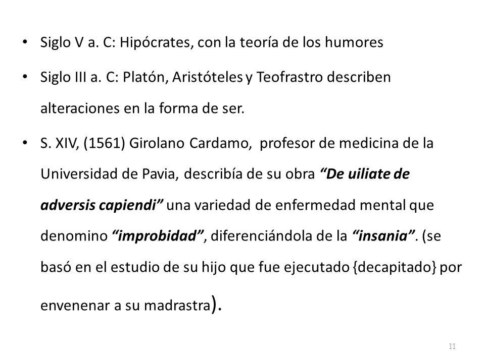 Siglo V a. C: Hipócrates, con la teoría de los humores