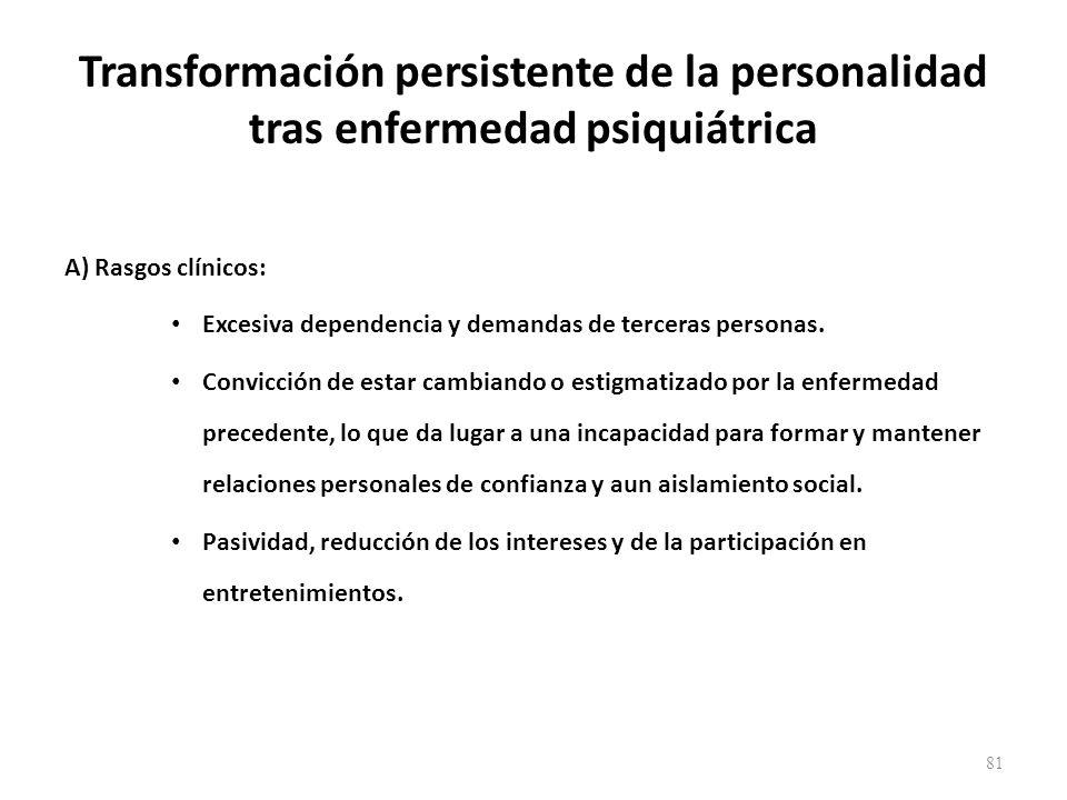 Transformación persistente de la personalidad tras enfermedad psiquiátrica