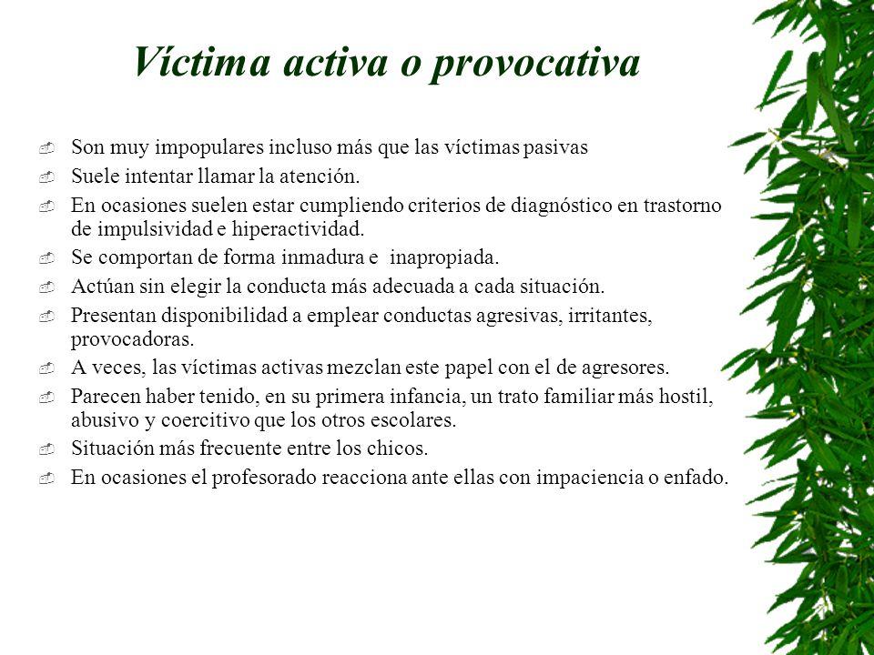 Víctima activa o provocativa