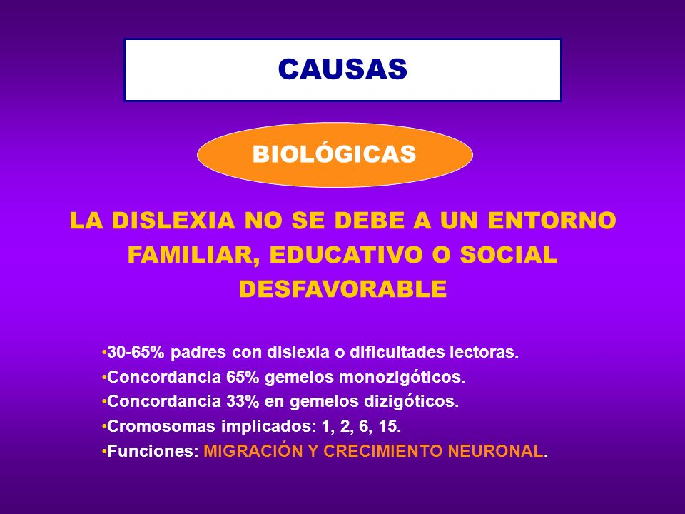 LA DISLEXIA NO SE DEBE A UN ENTORNO FAMILIAR, EDUCATIVO O SOCIAL
