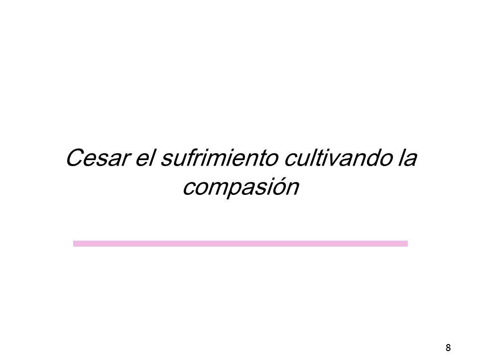 Cesar el sufrimiento cultivando la compasión