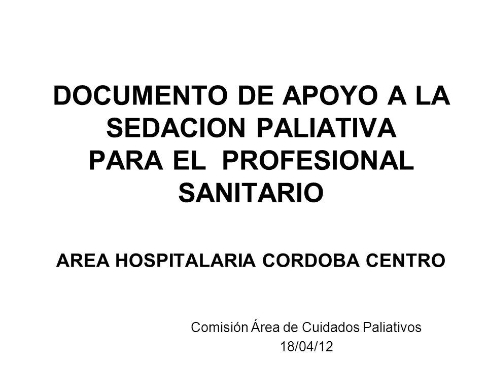 Comisión Área de Cuidados Paliativos 18/04/12
