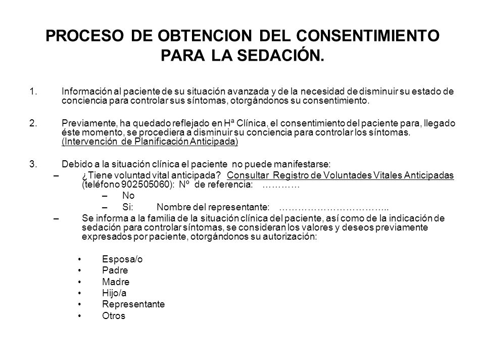 PROCESO DE OBTENCION DEL CONSENTIMIENTO PARA LA SEDACIÓN.