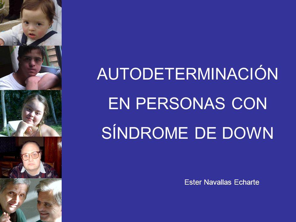 AUTODETERMINACIÓN EN PERSONAS CON SÍNDROME DE DOWN