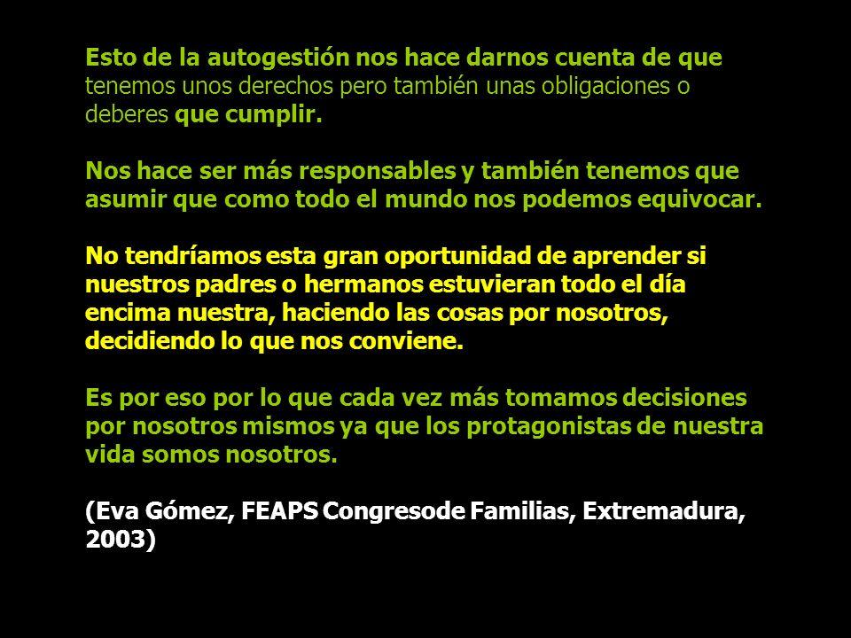 (Eva Gómez, FEAPS Congresode Familias, Extremadura, 2003)