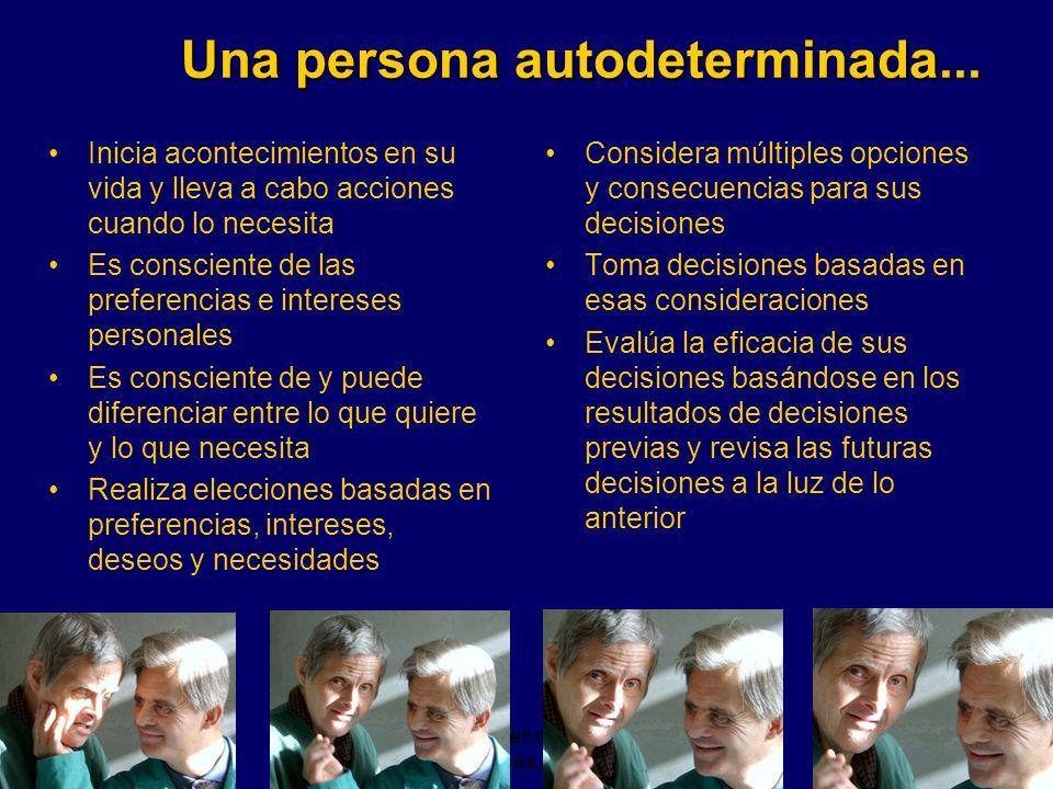 Una persona autodeterminada...