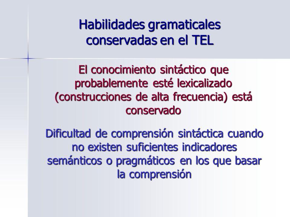 Habilidades gramaticales conservadas en el TEL