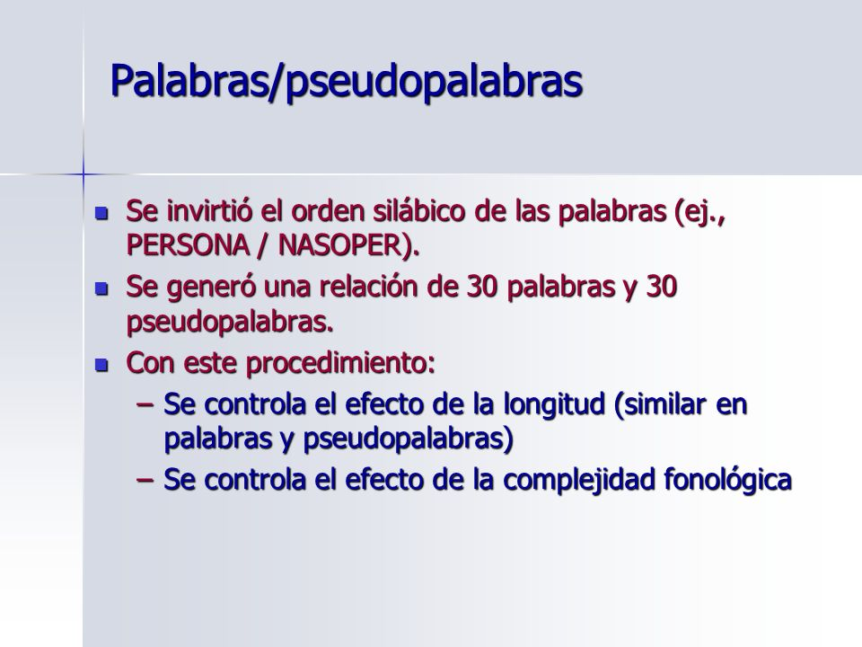 Palabras/pseudopalabras
