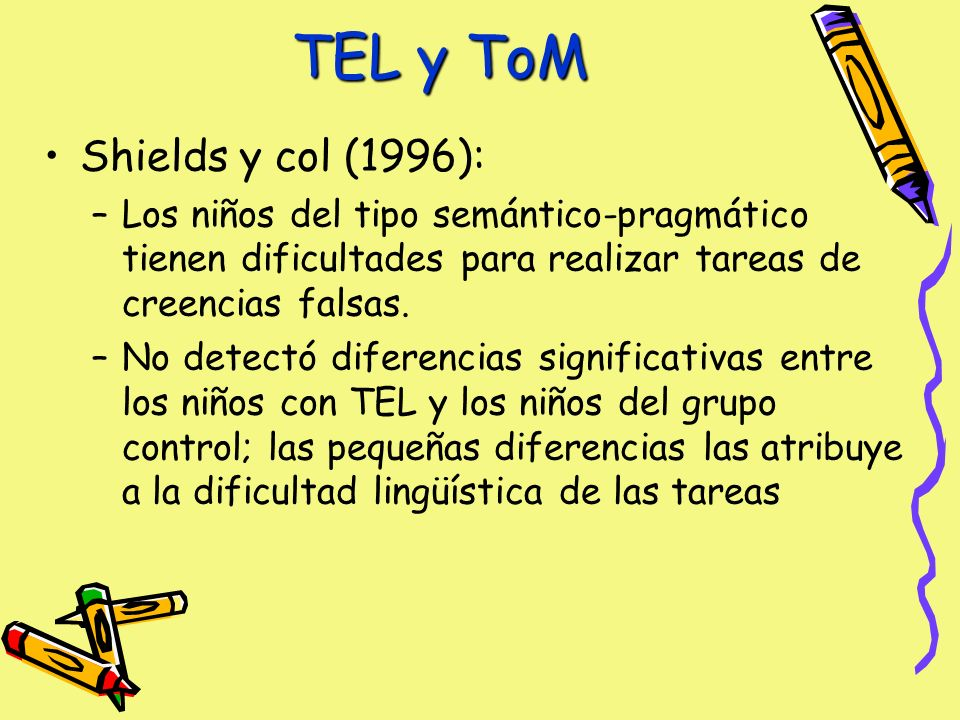 TEL y ToM Shields y col (1996):