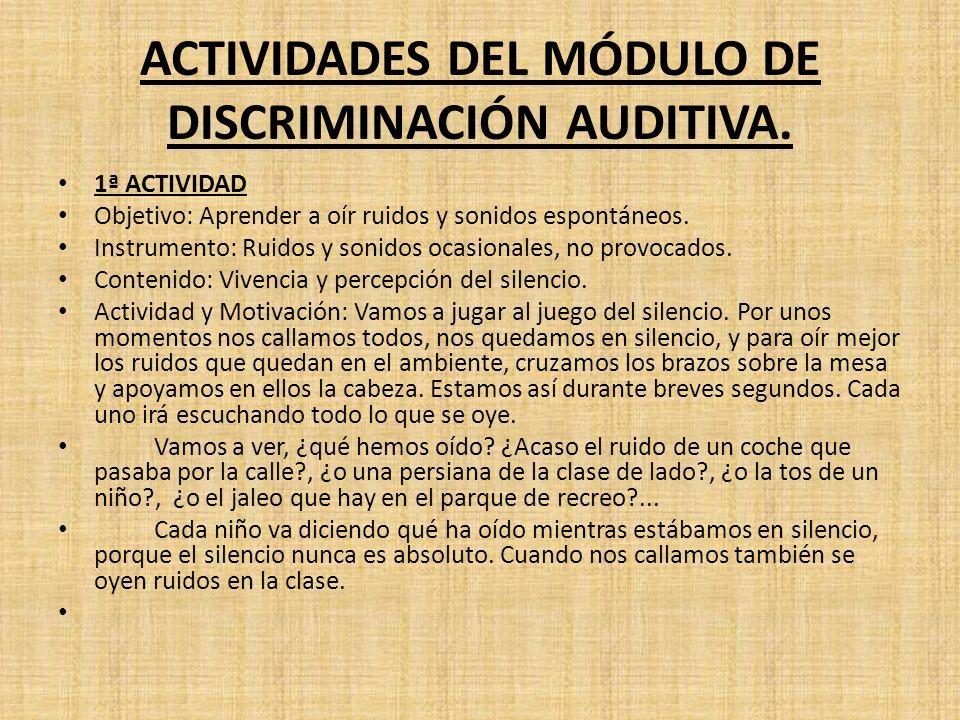ACTIVIDADES DEL MÓDULO DE DISCRIMINACIÓN AUDITIVA.