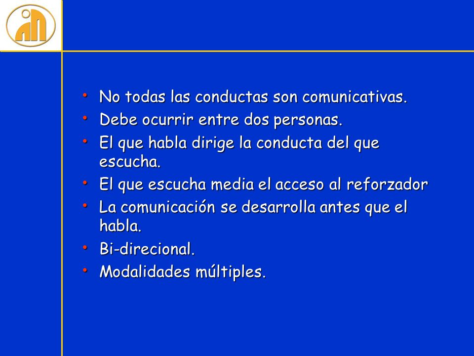No todas las conductas son comunicativas.