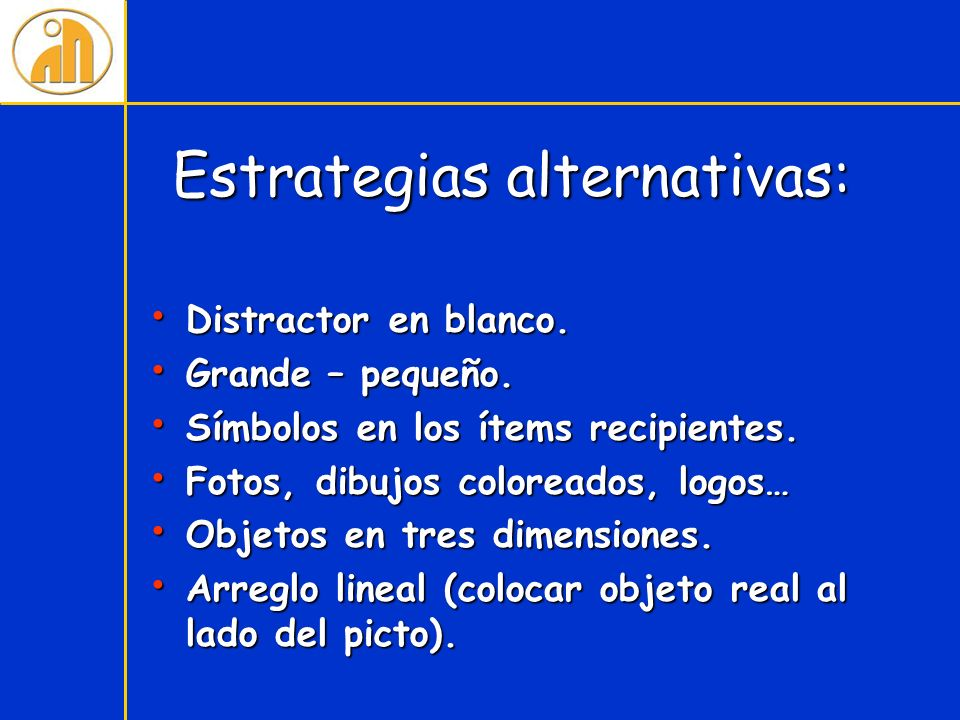 Estrategias alternativas:
