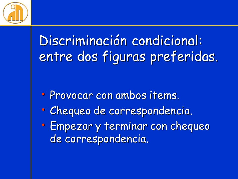 Discriminación condicional: entre dos figuras preferidas.