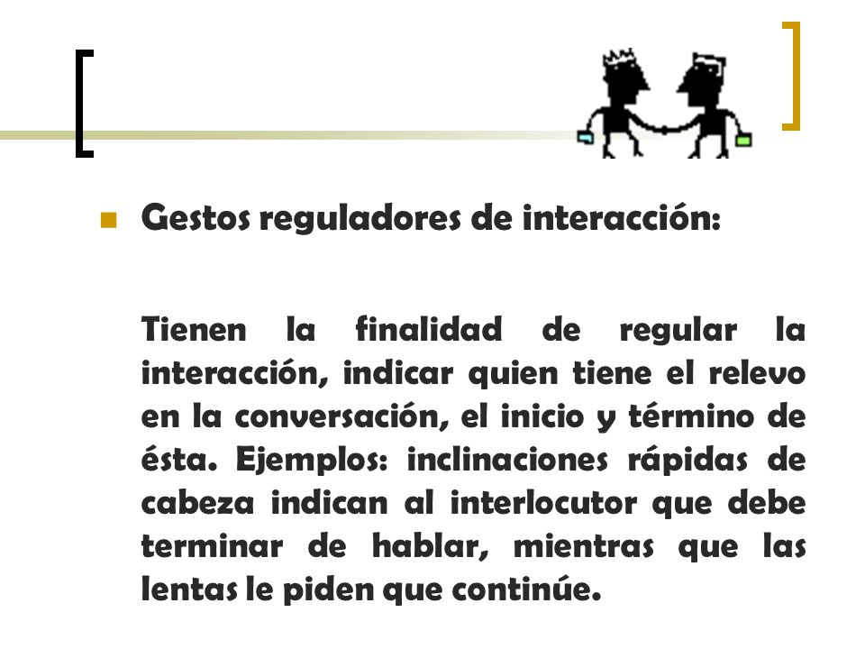 Gestos reguladores de interacción: