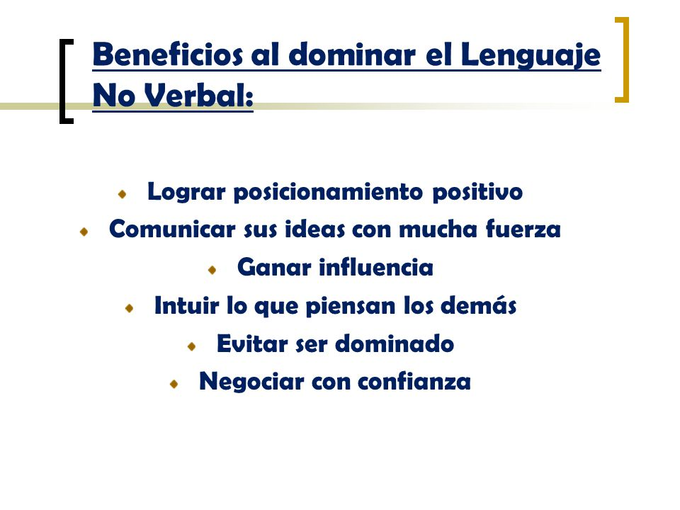 Beneficios al dominar el Lenguaje No Verbal: