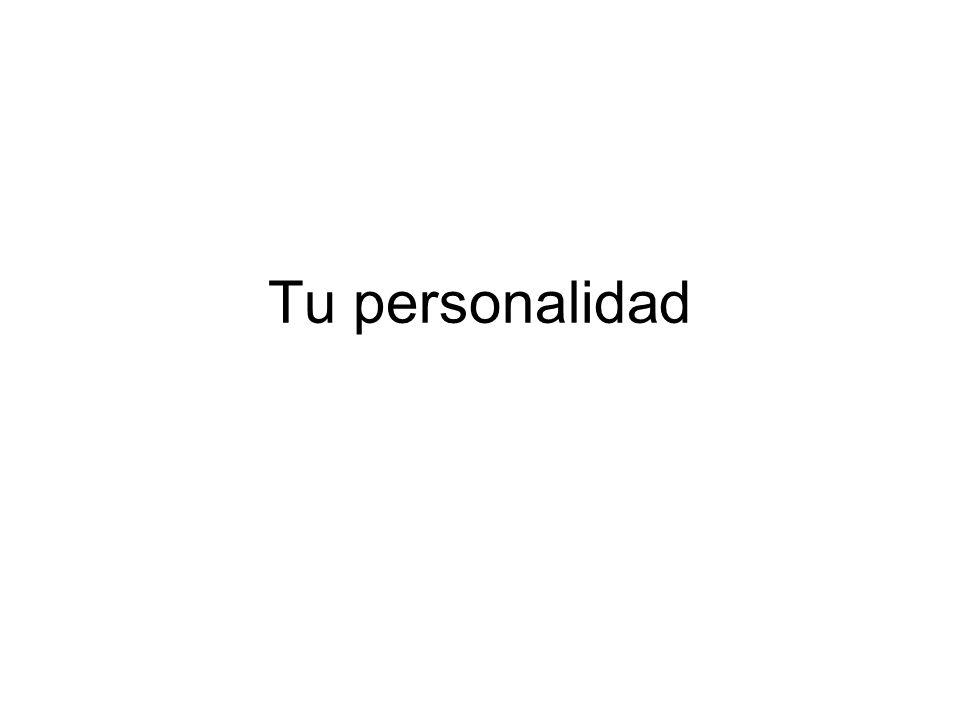 Tu personalidad