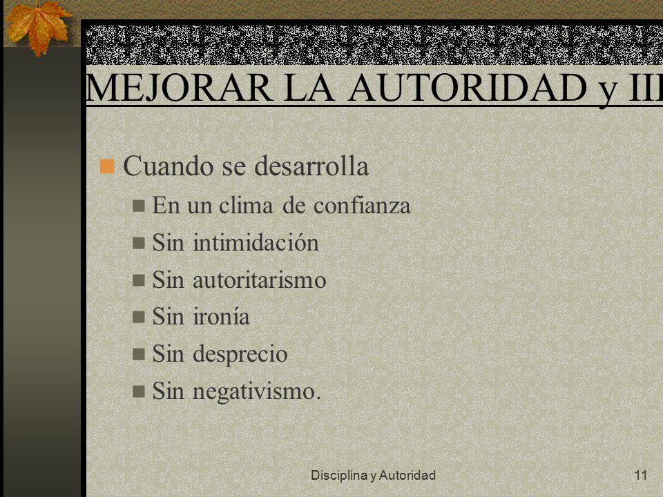 MEJORAR LA AUTORIDAD y III.