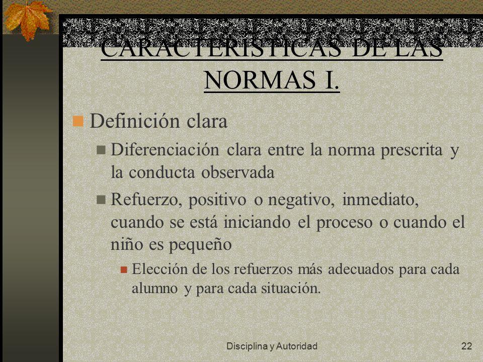 CARACTERÍSTICAS DE LAS NORMAS I.