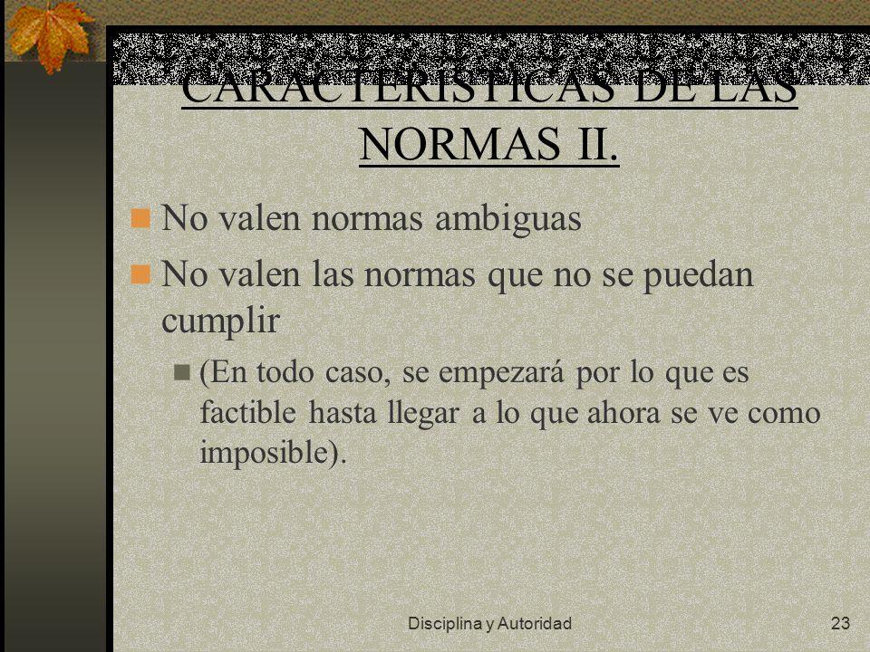 CARACTERÍSTICAS DE LAS NORMAS II.