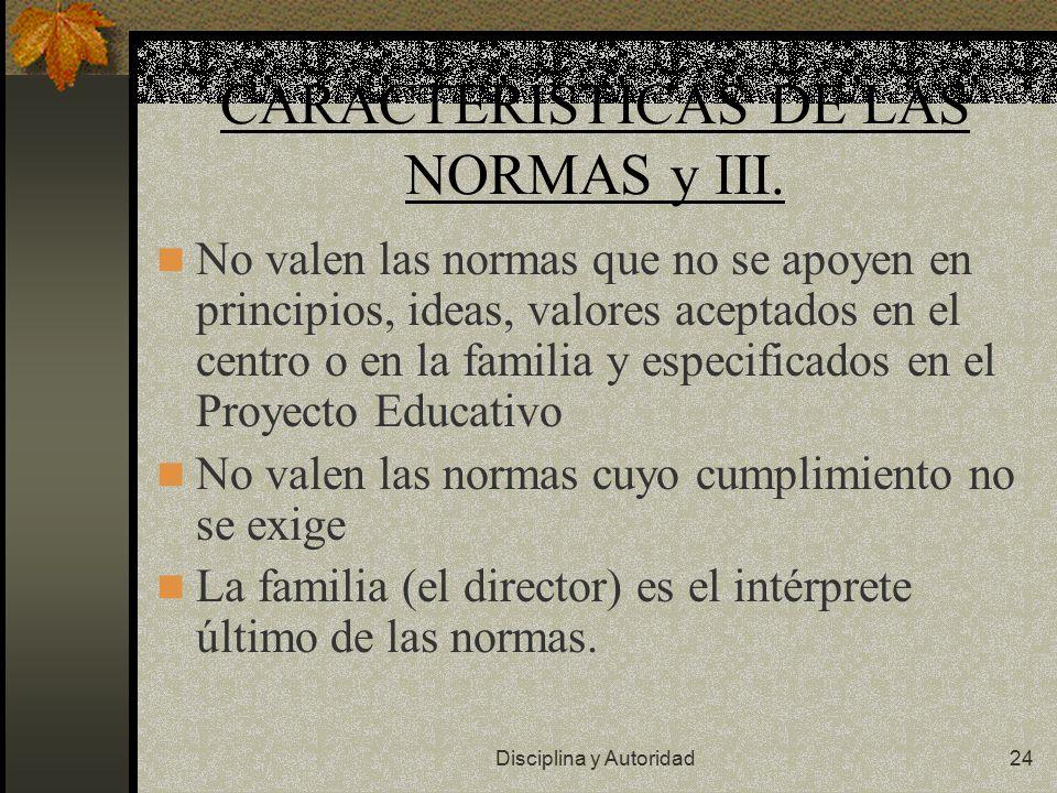 CARACTERÍSTICAS DE LAS NORMAS y III.
