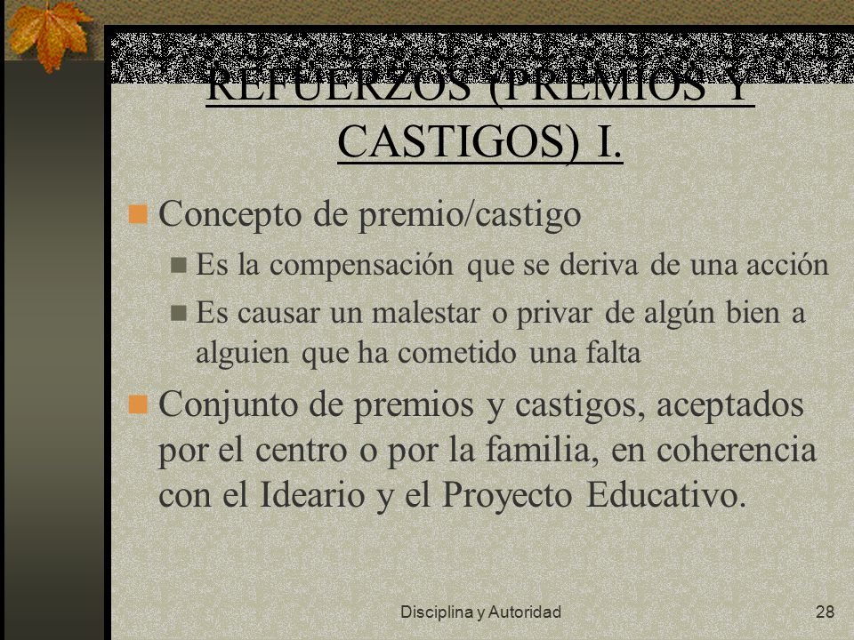 REFUERZOS (PREMIOS Y CASTIGOS) I.