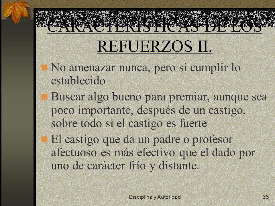 CARACTERÍSTICAS DE LOS REFUERZOS II.
