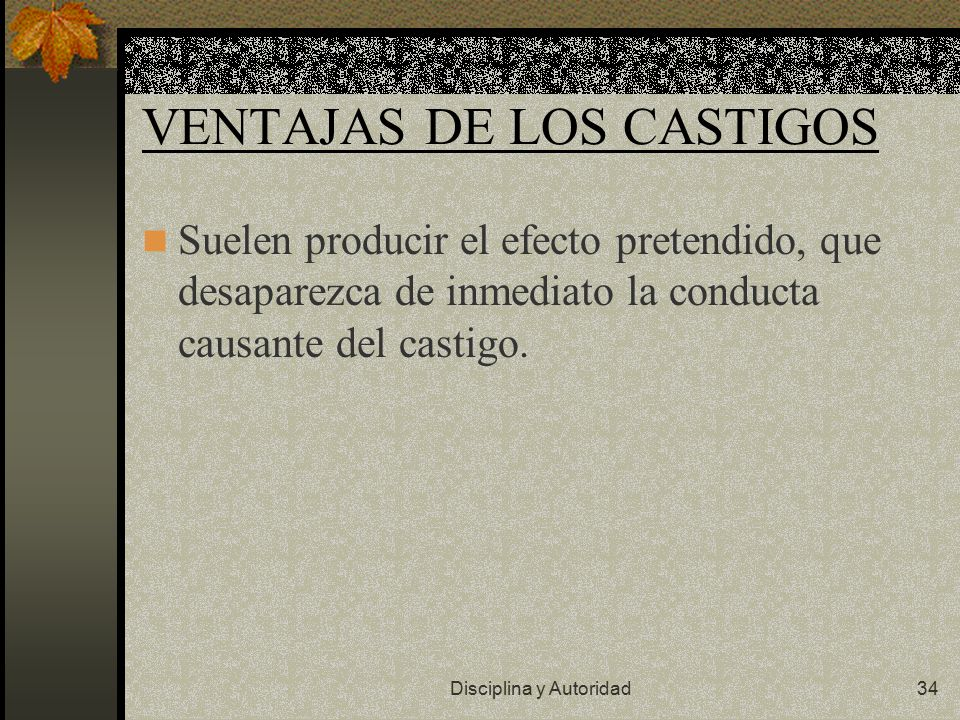 VENTAJAS DE LOS CASTIGOS