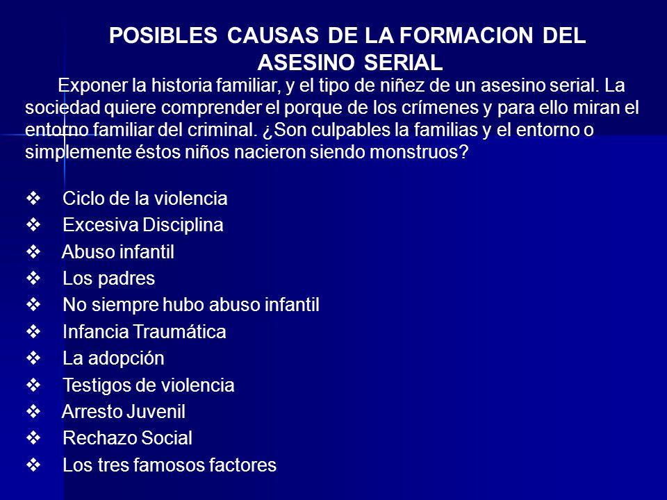 POSIBLES CAUSAS DE LA FORMACION DEL
