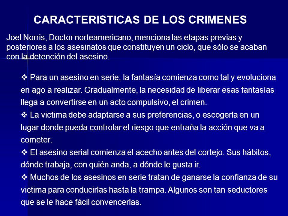 CARACTERISTICAS DE LOS CRIMENES