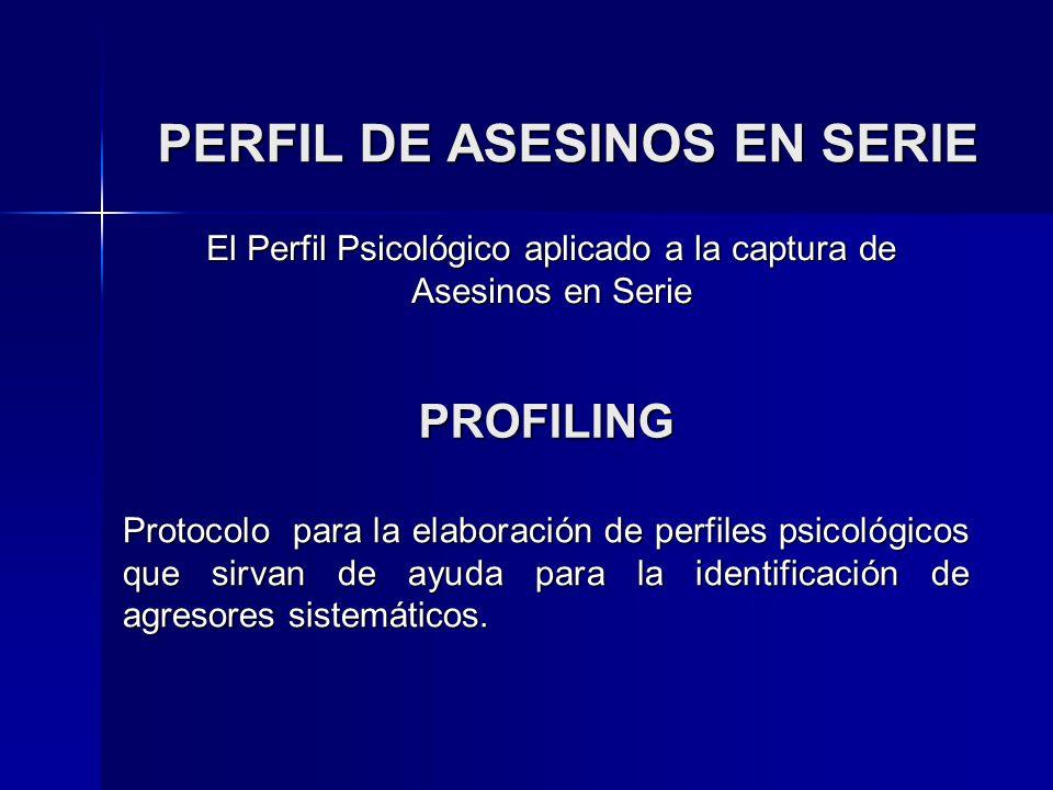 PERFIL DE ASESINOS EN SERIE