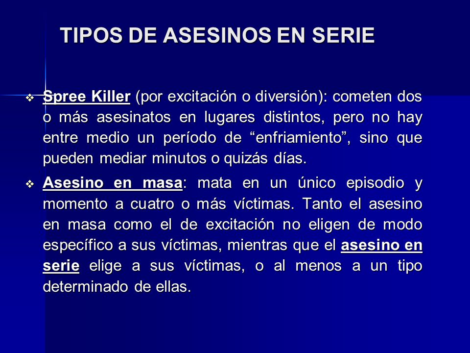 TIPOS DE ASESINOS EN SERIE