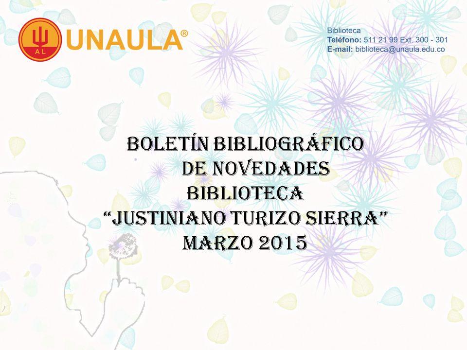 BOLETÍN BIBLIOGRÁFICO DE NOVEDADES BIBLIOTECA